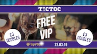 Tic Toc FREE VIP Party