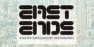 East Ends (Saturday Mornings)