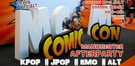 MCM Manchester Comic Con Afterparty: KPop, KHiphop, JPop, Emo & Alt
