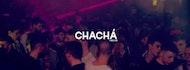 CHA CHÁ - Mygal's Birthday Bash - Vol. 124