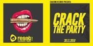 Crack The Party - Zaragoza, Reset Club
