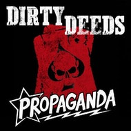 dirty deeds & propaganda