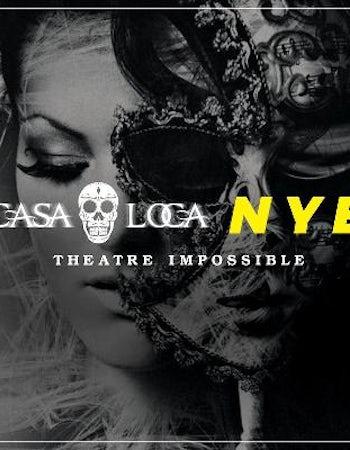 Theatre Impossible New Years Eve - Casa Loca