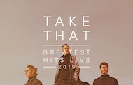 Take That – Greatest Hits Live Tour 2019