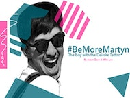 Be More Martyn (Invited Schools Only Performance)