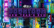 Aveika NYE 2018 - DownTown