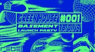 Green House x Rebel Basement: Launch Party