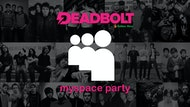 Deadbolt MySpace Party - Manchester