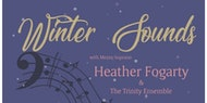 An Evening with Heather Fogarty and The Trinity Ensemble