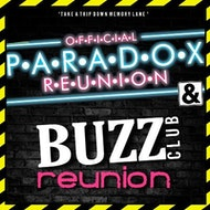 PARADOX REUNION & BUZZ CLUB REUNION