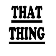THAT THING with ITOA/SIRR TMO/SAMURAI BREAKS/JUKE JOINT