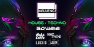 Influence Launch Party With Bowsie & Friends