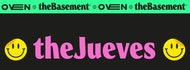 Thejueves * Hosted By Thebasement At Oven Club