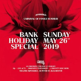 Carnival of Fools Bank Holiday Special 26.05.19 Tickets