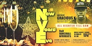New Year's Eve Hosted by Gracious K