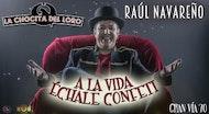 """ÉCHALE CONFETI"" Raúl Navareño"