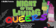 Night of the Living Queers