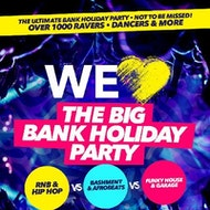 We Love The Big Bank Holiday Party