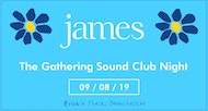 A JAMES Club Night - The Gathering Sound - Zombie Shack, Manchester