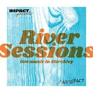 River Sessions Part III w/ Andrew Souter and Philippa Zawe