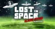 Lost in Space 4.0 | Aliens Attack | Halloween Special