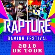 Rapture Gaming Festival - Saturday