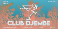 Club Djembe: Bamz, DJ Polo, Ngaio, DJ Stolen