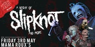 A Night Of Slipknot & more