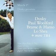 Dusky, Paul Woolford, Brame & Hamo, Lo Shea