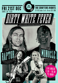 DIRTY WHITE FEVER / RAPTOR / MONOCLE