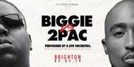 Biggie VS 2Pac: The Orchestral Rendition - Brighton