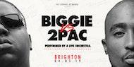 Biggie VS 2Pac: The Orchestral Rendition - Brighton