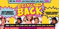 The UK's BIGGEST 90s & 00s Throwback Party - Manchester!