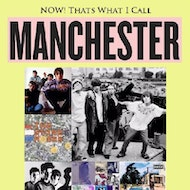 Now That's What I Call Manchester!!!
