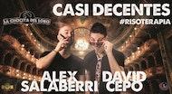 """""""CASI DECENTES"""" Álex Salaberri y David Cepo"""