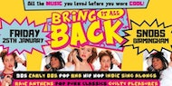 Bring It All Back! Birmingham's 90s & 00s Throwback Party!