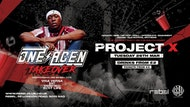 Project X • One Acen Takeover • £2 Drinks •END OF TERM PARTY