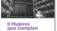 Mujeres Que Cumplen - Sala Berlanga
