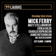 33 Laughs - The NQ's New comedy night