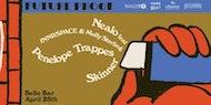 Future Proof:  Nealo, Penelope Trappes, Skinner