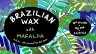 Brazilian Wax with Mafalda
