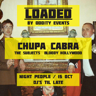 Loaded, Chupa Cabra
