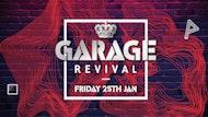 Garage Revival presents Luck n Neat & SFA