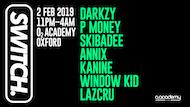 Switch / Darkzy / P Money / Skibadee / Annix / Kanine / Window Kid / Lazcru