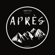 Switch presents Après