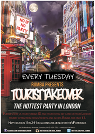 TOURIST TAKE OVER (ENTRY UNTIL 12AM + 1 SHOT)