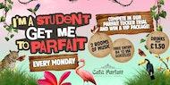 I'm A Student Get Me To Parfait
