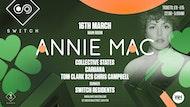 Annie Mac • Saturday 16th March / St Patricks Day Special