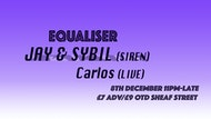 Equaliser Winter Party with Jay & Sybil (Siren)