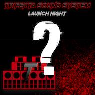 Trifekta Sound System Launch Night!